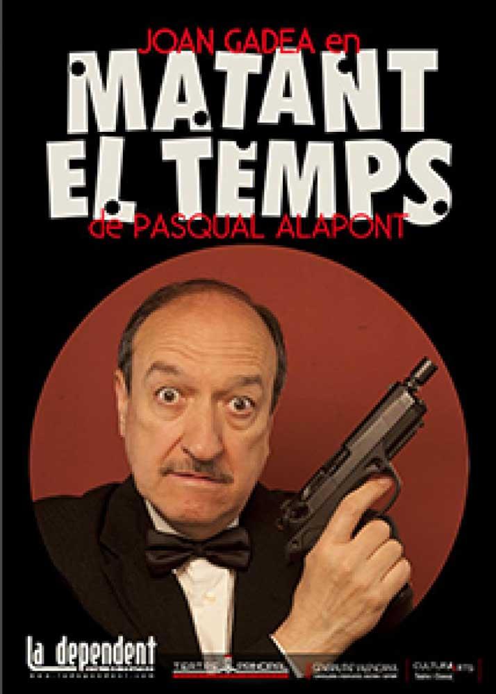 cartel obra teatro Matant el temps actividades en Gandia junio 2017